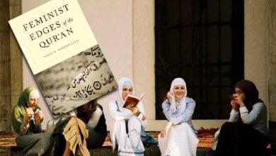 Photo of ഖുര്ആനും ഫെമിനിസ്റ്റ് വ്യാഖ്യാനങ്ങളും; ഒരു വിമര്ശന പഠനം