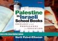 palestine in israeli school books ideology and propaganda in education